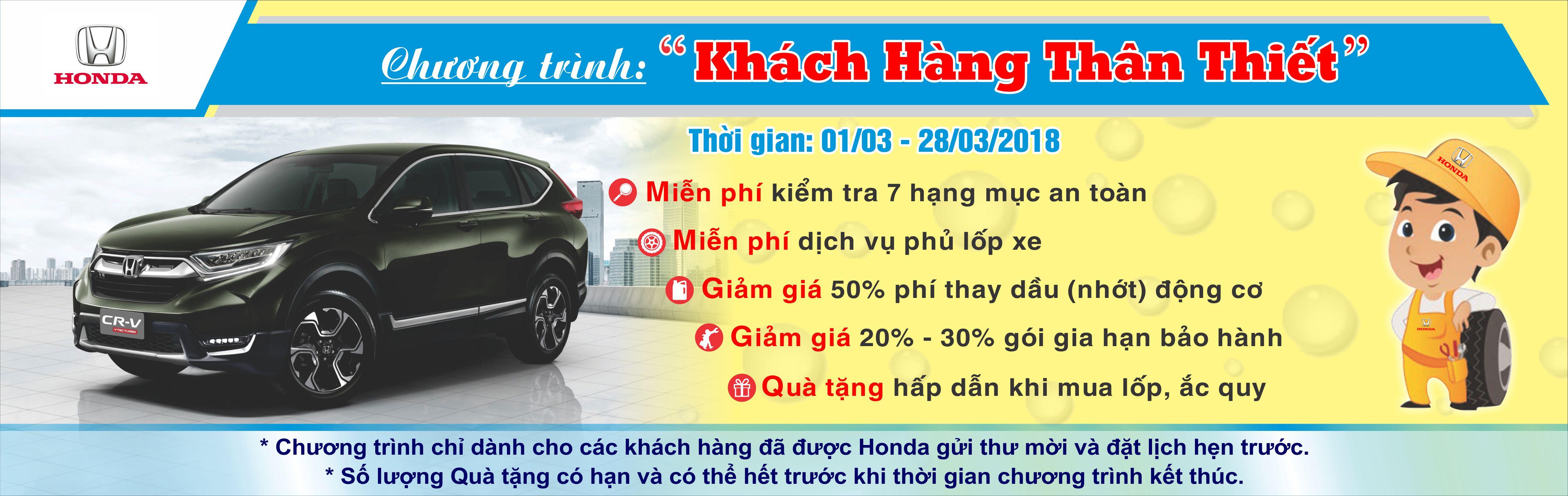 """Honda Việt Nam triển khai Chương trình Dịch vụ """"Khách hàng thân thiết"""" từ ngày 01/03 đến 28/03/2018"""